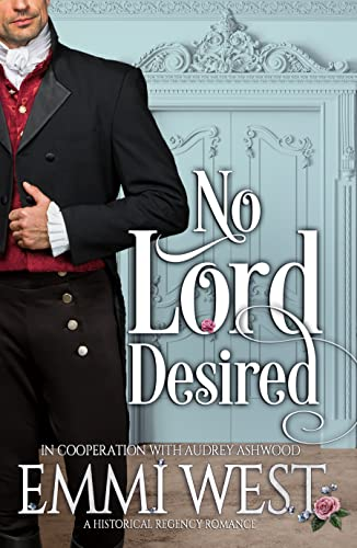 No Lord Desired: A Historical Regency Romance (The Evesham Series)  Audrey Ashwood