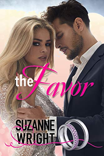 The Favor: A Marriage of Convenience Romance Suzanne Wright