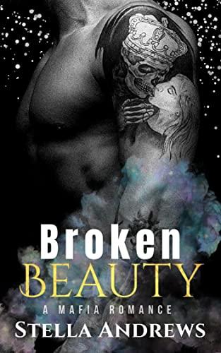 Broken Beauty  Stella Andrews