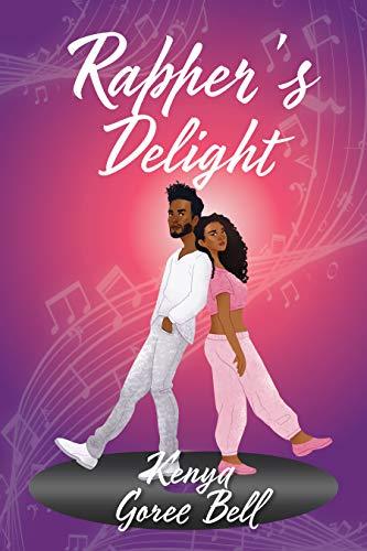 Rapper's Delight: The Mogul Series Book One Kenya Goree-Bell