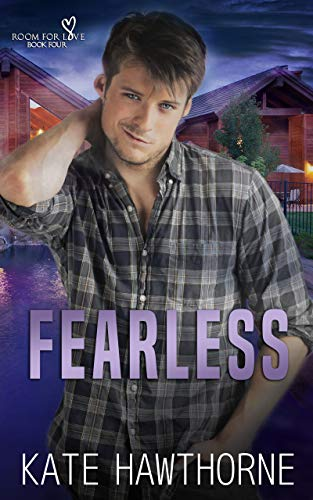 Fearless (Room for Love Book 4) Kate Hawthorne