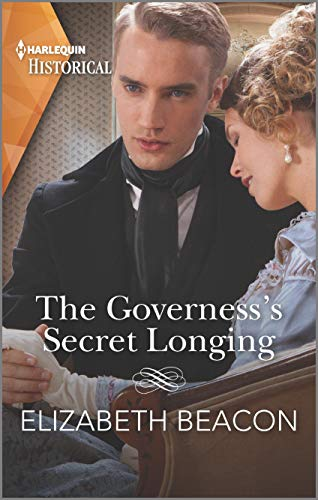The Governess's Secret Longing (The Yelverton Marriages Book 3) Elizabeth Beacon