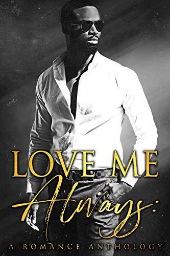 Love Me Always: A Romance Anthology Peyton Banks , Yolanda Olson, et al.