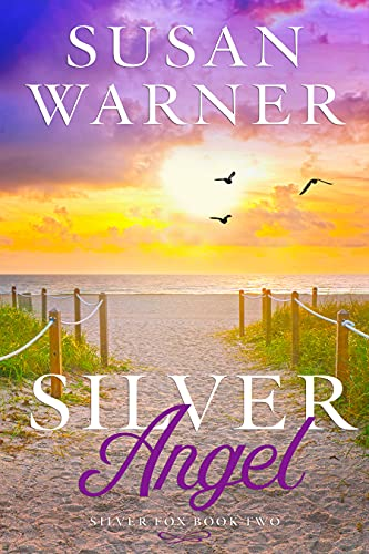 Silver Angel: A Small Town Silver Romance (Silver Fox Book 2) Susan Warner