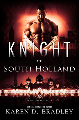 Knight of South Holland (Knights of the Castle Book 3) Karen D. Bradley