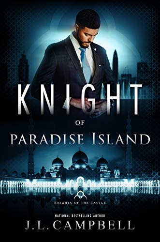 Knight of Paradise Island (Knights of the Castle Book 6) J. L. Campbell