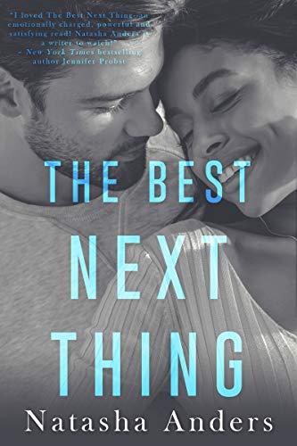 The Best Next Thing Natasha Anders