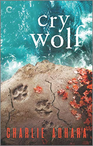 Cry Wolf: A Suspensful Paranormal Romance (Big Bad Wolf Book 5) Charlie Adhara