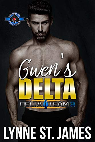 Gwen's Delta (Special Forces: Operation Alpha) (Delta Team Three Book 3) Lynne St. James and Operation Alpha