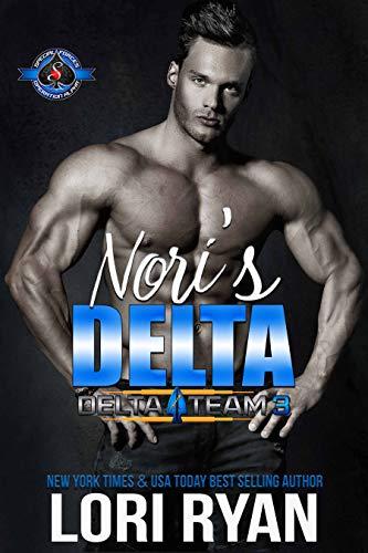 Nori's Delta (Special Forces: Operation Alpha) (Delta Team Three Book 1) Lori Ryan and Operation Alpha