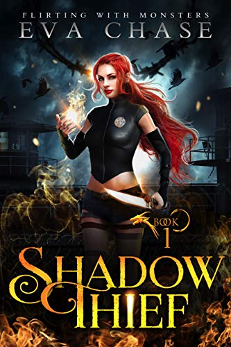 Shadow Thief (Flirting with Monsters Book 1) Eva Chase