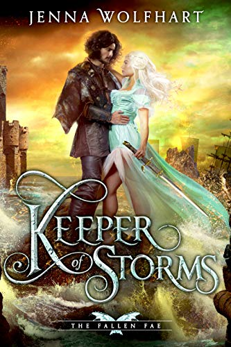 Keeper of Storms (The Fallen Fae Book 3) Jenna Wolfhart