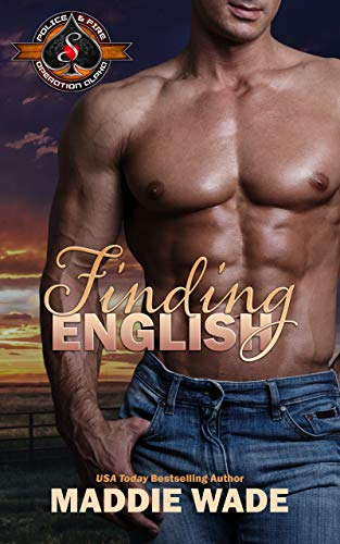 Finding English (Police and Fire: Operation Alpha) Maddie Wade and Operation Alpha