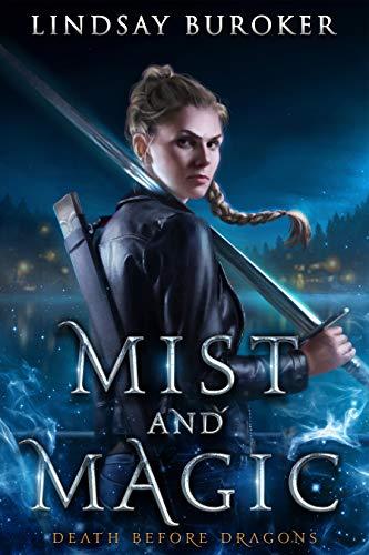 Mist and Magic: An Urban Fantasy Adventure Lindsay Buroker