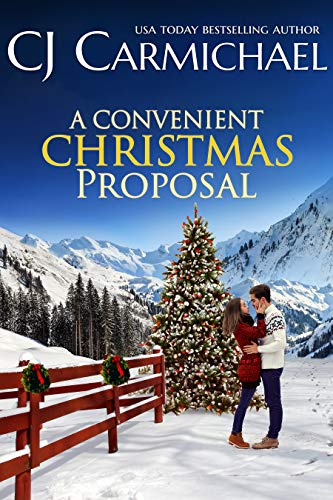 A Convenient Christmas Proposal (The Shannon Sisters Book 2) C.J. Carmichael
