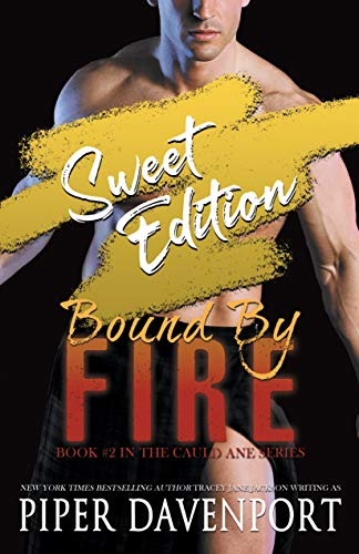 Bound by Fire - Sweet Edition (Cauld Ane Sweet Series Book 2)  Piper Davenport