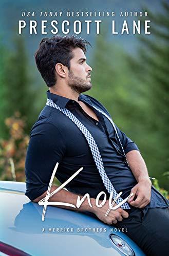 Knox (A Merrick Brothers Novel) Prescott Lane