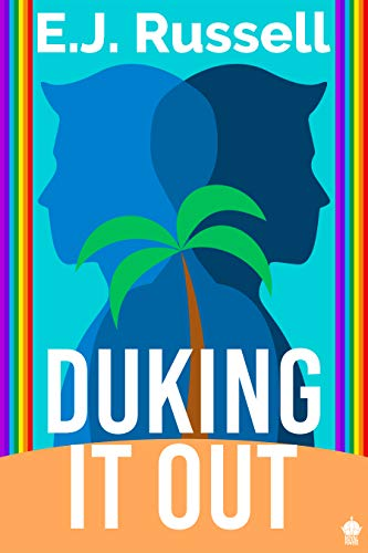 Duking It Out: A M/M Superhero Romance (Royal Powers Book 1)  E.J. Russell