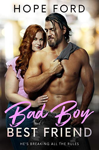 Bad Boy Best Friend Hope Ford