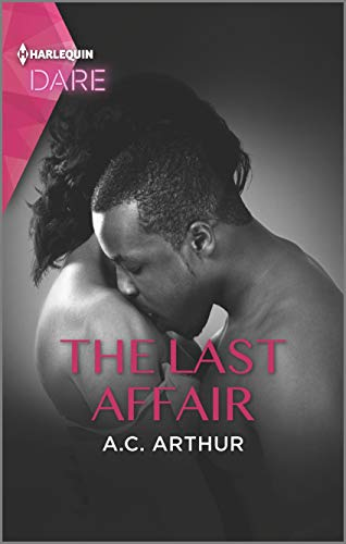 The Last Affair: A Hot Billionaire Workplace Romance (The Fabulous Golds Book 3) A.C. Arthur