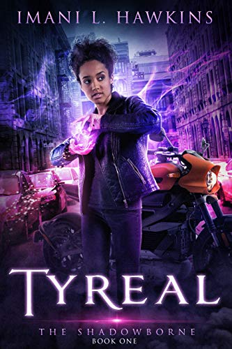 Tyreal (The Shadowborne Book 1) Imani L. Hawkins