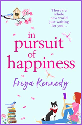 In Pursuit of Happiness Freya Kennedy