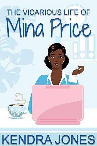 The Vicarious Life of Mina Price Kendra Jones