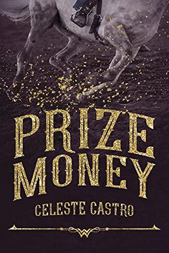 Prize Money Celeste Castro