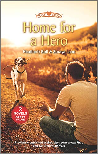 Home for a Hero Heatherly Bell and Soraya Lane