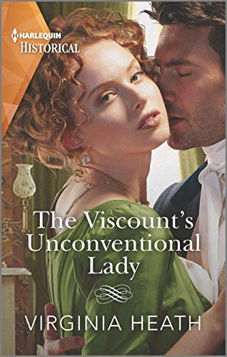 The Viscount's Unconventional Lady: A Regency Historical Romance (The Talk of the Beau Monde Book 1) Virginia Heath