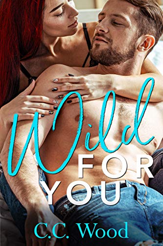 Wild for You (Crave Book 2) C.C. Wood