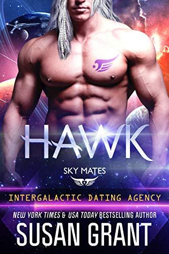 Hawk: Sky Mates (Intergalactic Dating Agency) Susan Grant