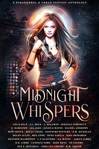 Midnight Whispers: A Paranormal and Urban Fantasy Anthology Celia Kyle , J.L. Beck , et al.