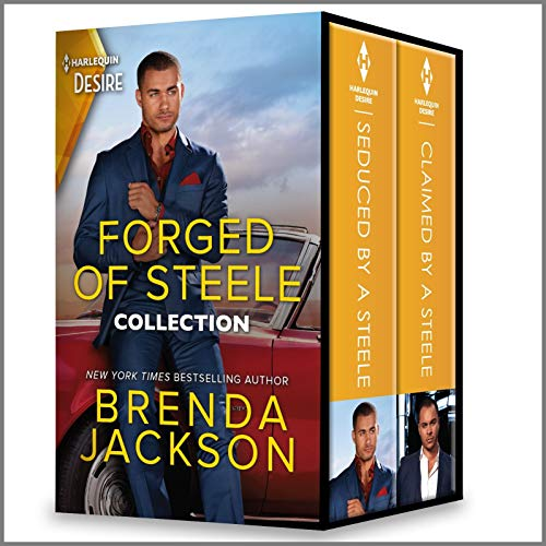 Forged of Steele Collection: Passionate Contemporary Romance Stories Brenda Jackson