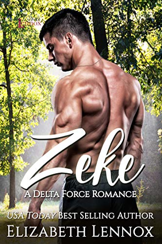 Zeke (Delta Forces Book 2) Elizabeth Lennox