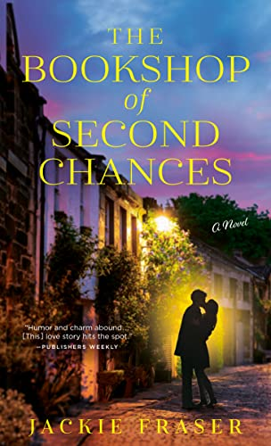 The Bookshop of Second Chances: A Novel Jackie Fraser