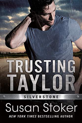 Trusting Taylor (Silverstone Book 2) Susan Stoker