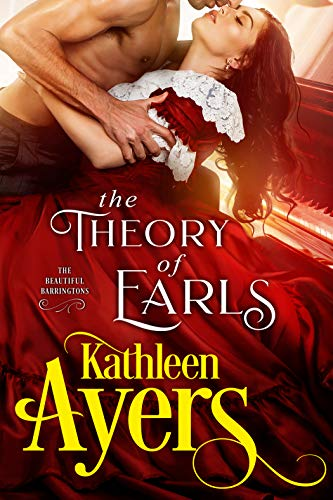 The Theory of Earls (The Beautiful Barringtons Book 1) Kathleen Ayers