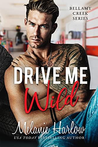 Drive Me Wild Melanie Harlow