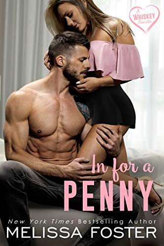 In for a Penny (The Whiskeys: Dark Knights at Peaceful Harbor Book 8) Melissa Foster