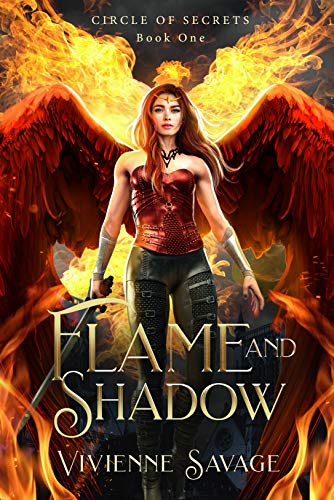 Flame and Shadow (Circle of Secrets Book 1) Vivienne Savage