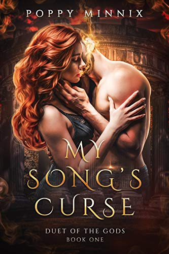 My Song's Curse (Duet of the Gods Book 1) Poppy Minnix