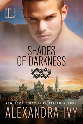 Shades of Darkness (Guardians of Eternity Book 16) Alexandra Ivy