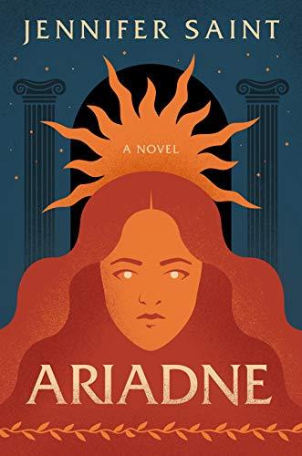 Ariadne: A Novel Jennifer Saint