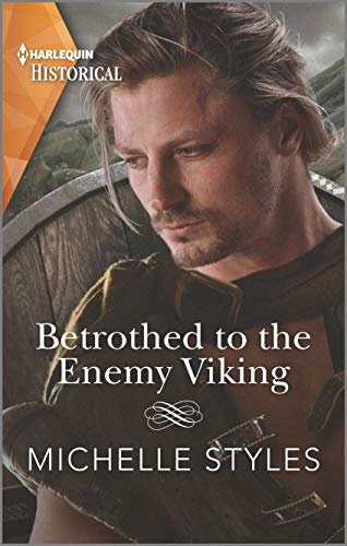 Betrothed to the Enemy Viking (Vows and Vikings Book 2) Michelle Styles