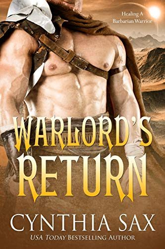 Warlord's Return: A SciFi Alien Romance (Chamele Barbarian Warlords Book 6) Cynthia Sax