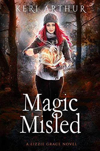 Magic Misled (The Lizzie Grace Series Book 7) Keri Arthur