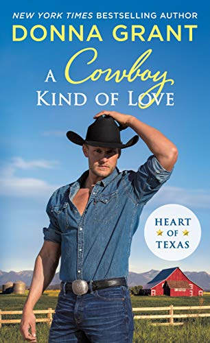 A Cowboy Kind of Love: Heart of Texas Donna Grant