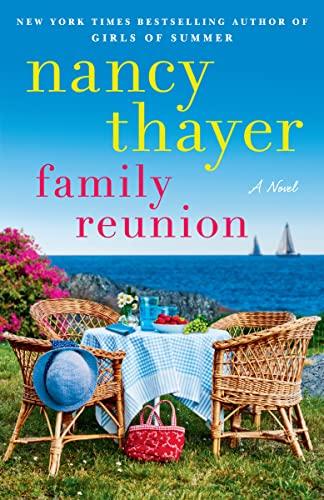 Family Reunion: A Novel Nancy Thayer
