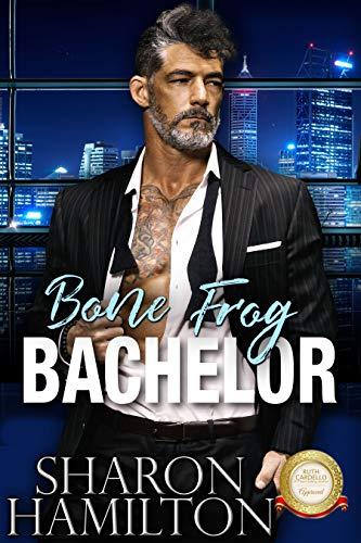Bone Frog Bachelor (Bachelor Tower Series) Sharon Hamilton